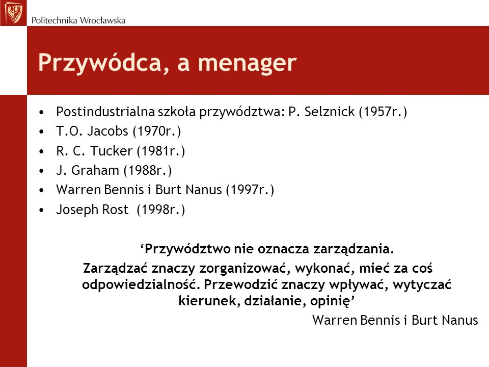 'Przywództwo nie oznacza zarządzania.