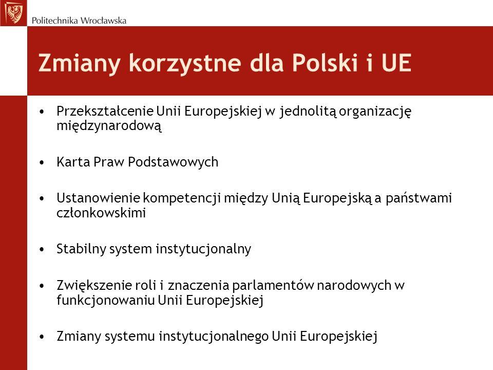 Zmiany korzystne dla Polski i UE