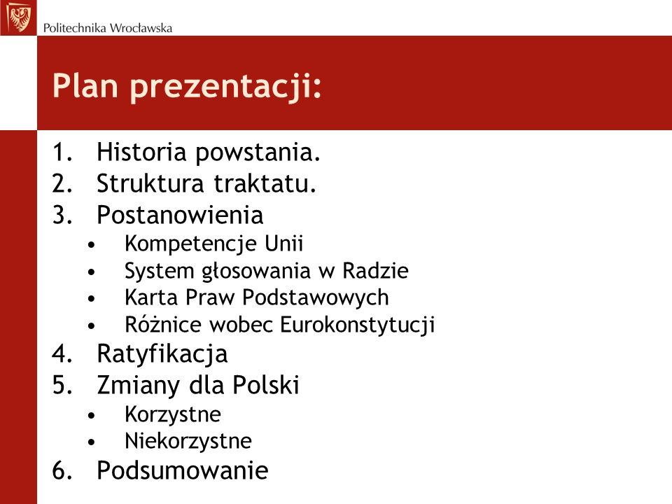Plan prezentacji: Historia powstania. Struktura traktatu.
