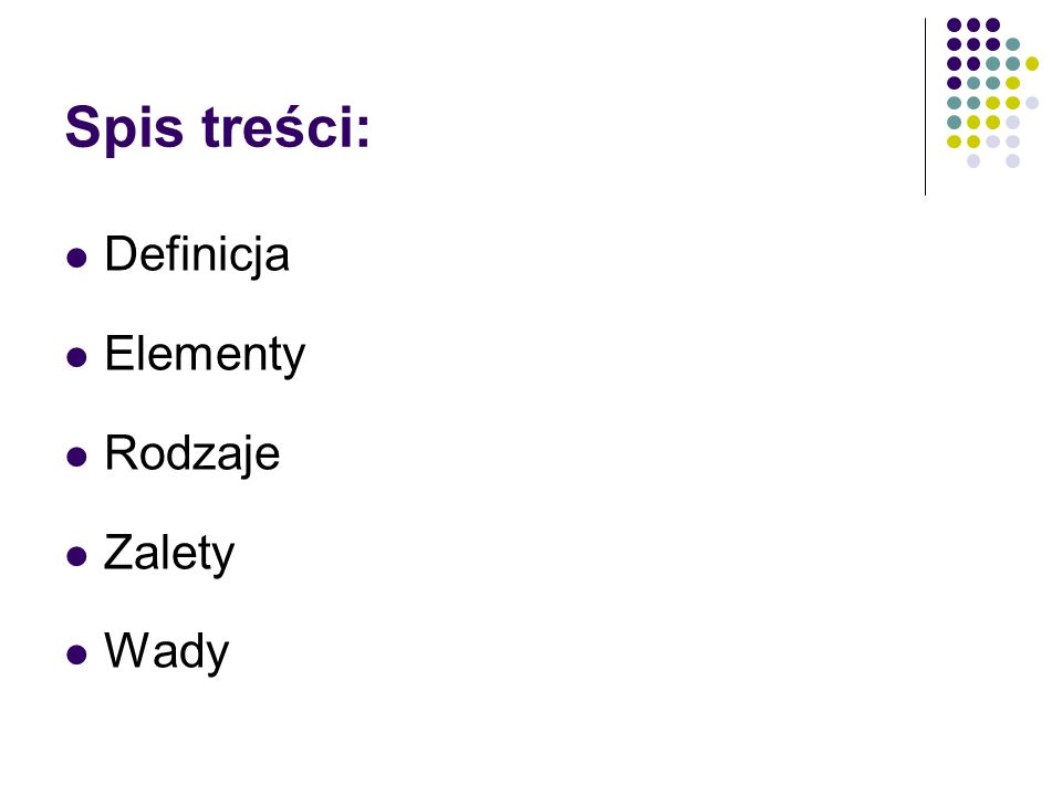Spis treści: Definicja Elementy Rodzaje Zalety Wady