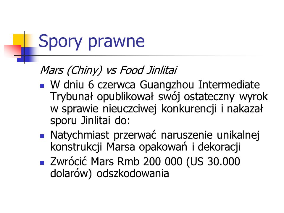 Spory prawne Mars (Chiny) vs Food Jinlitai