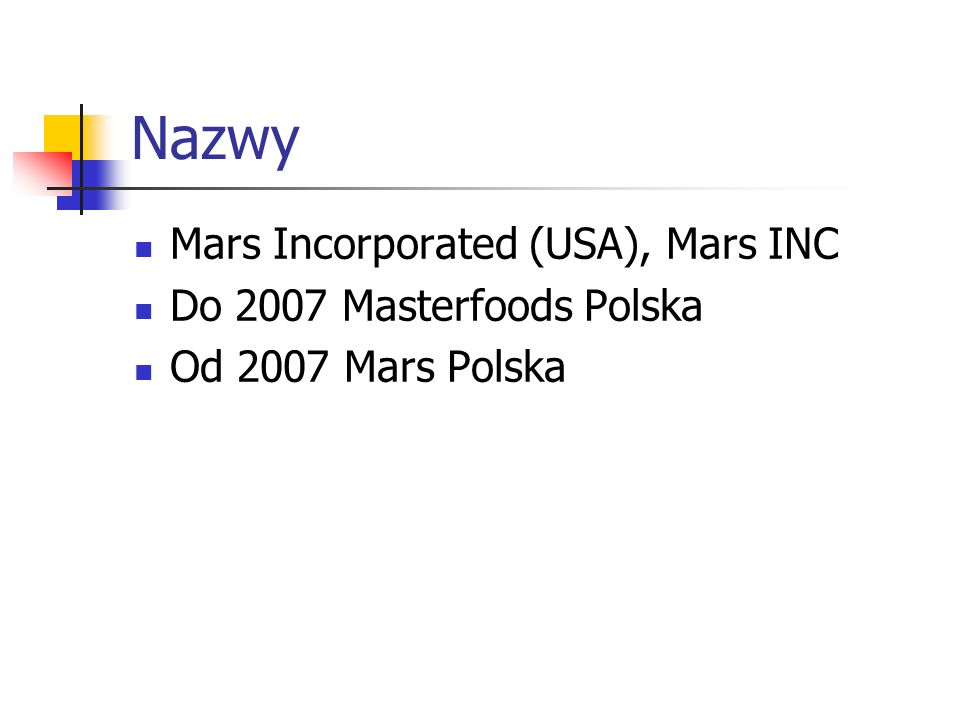 Nazwy Mars Incorporated (USA), Mars INC Do 2007 Masterfoods Polska