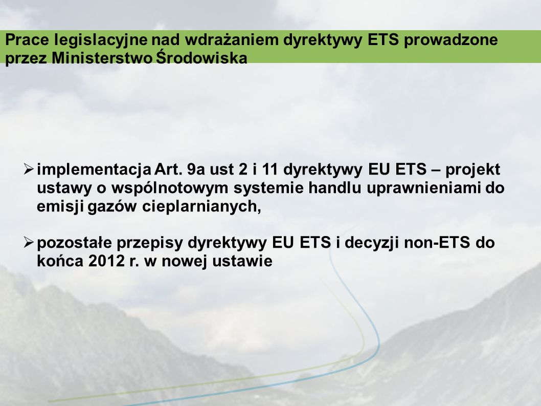 Prace legislacyjne nad wdrażaniem dyrektywy ETS prowadzone przez Ministerstwo Środowiska