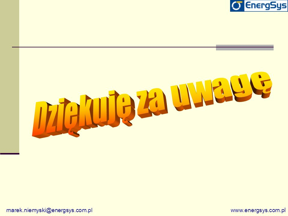 Dziękuję za uwagę marek.niemyski@energsys.com.pl www.energsys.com.pl