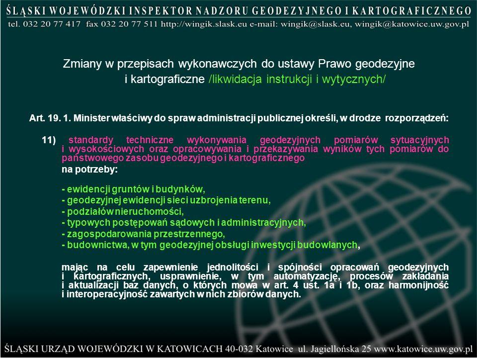 Zmiany w przepisach wykonawczych do ustawy Prawo geodezyjne i kartograficzne /likwidacja instrukcji i wytycznych/