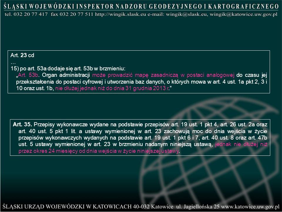 Art. 23 cd … 15) po art. 53a dodaje się art. 53b w brzmieniu: