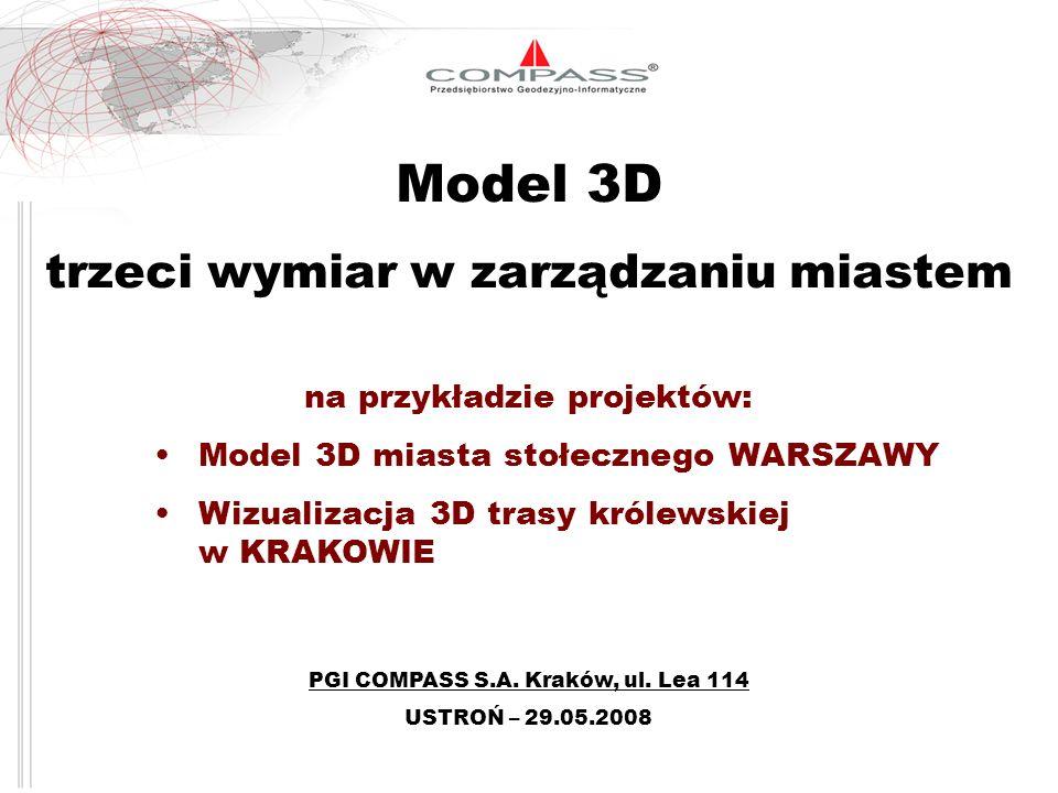 Model 3D trzeci wymiar w zarządzaniu miastem na przykładzie projektów:
