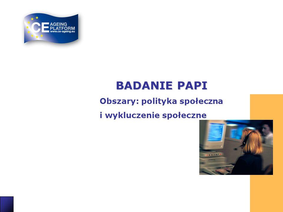BADANIE PAPI Obszary: polityka społeczna i wykluczenie społeczne 14