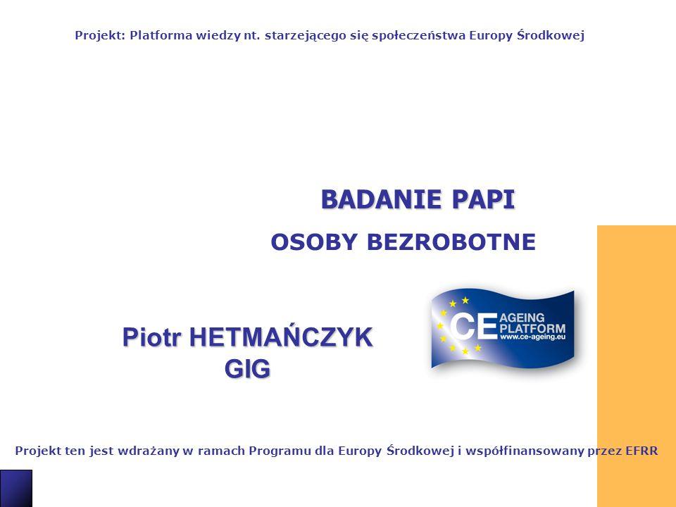 BADANIE PAPI Piotr HETMAŃCZYK GIG OSOBY BEZROBOTNE 19