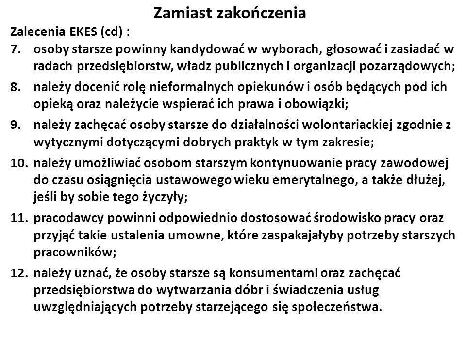 Zamiast zakończenia Zalecenia EKES (cd) :