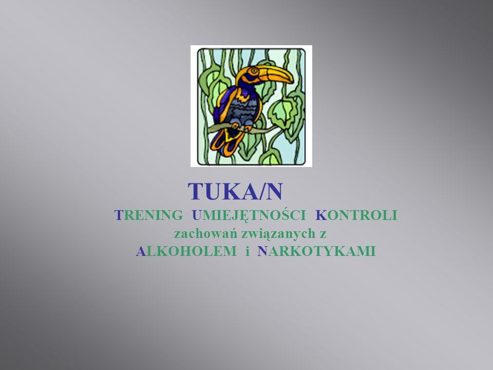TUKA/N TRENING UMIEJĘTNOŚCI KONTROLI zachowań związanych z