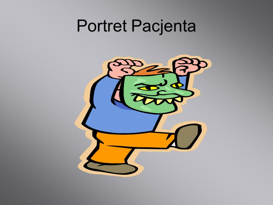 Portret Pacjenta