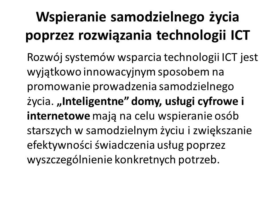 Wspieranie samodzielnego życia poprzez rozwiązania technologii ICT