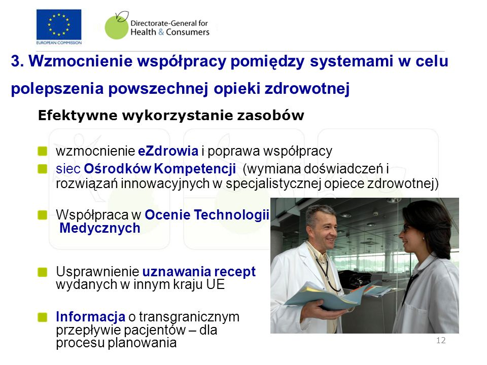 3. Wzmocnienie współpracy pomiędzy systemami w celu polepszenia powszechnej opieki zdrowotnej