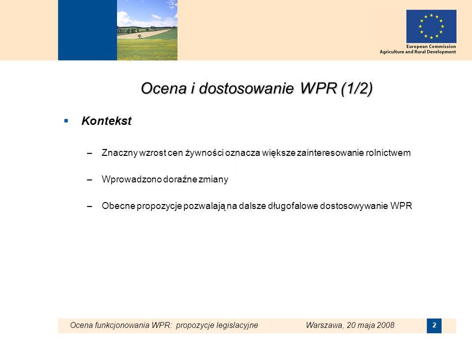 Ocena i dostosowanie WPR (1/2)
