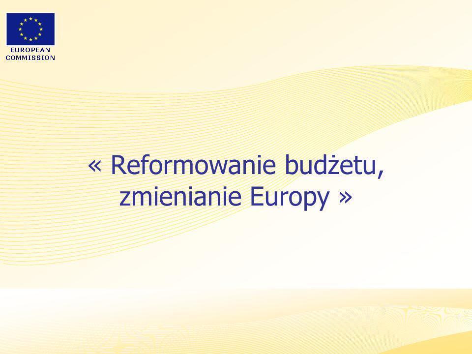 « Reformowanie budżetu, zmienianie Europy »
