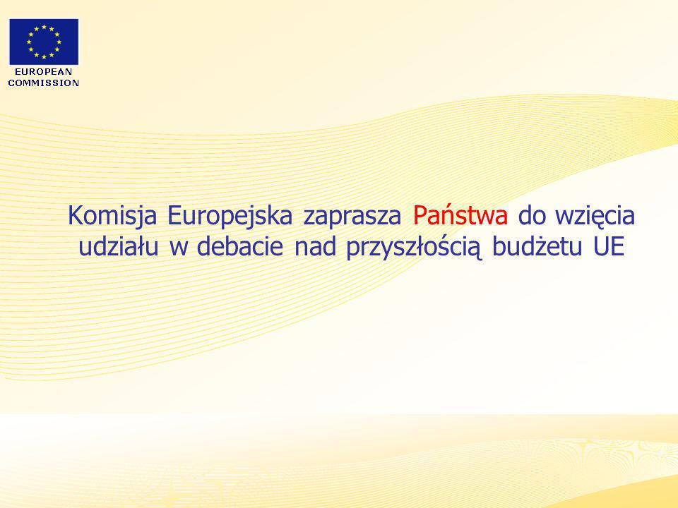 Komisja Europejska zaprasza Państwa do wzięcia udziału w debacie nad przyszłością budżetu UE