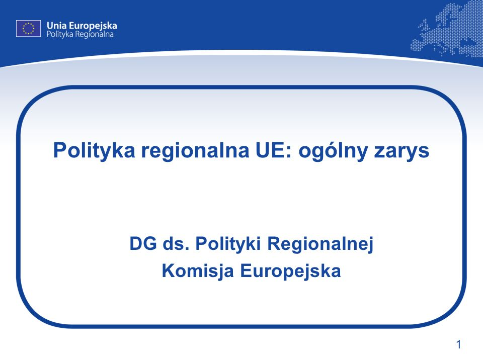 Polityka regionalna UE: ogólny zarys