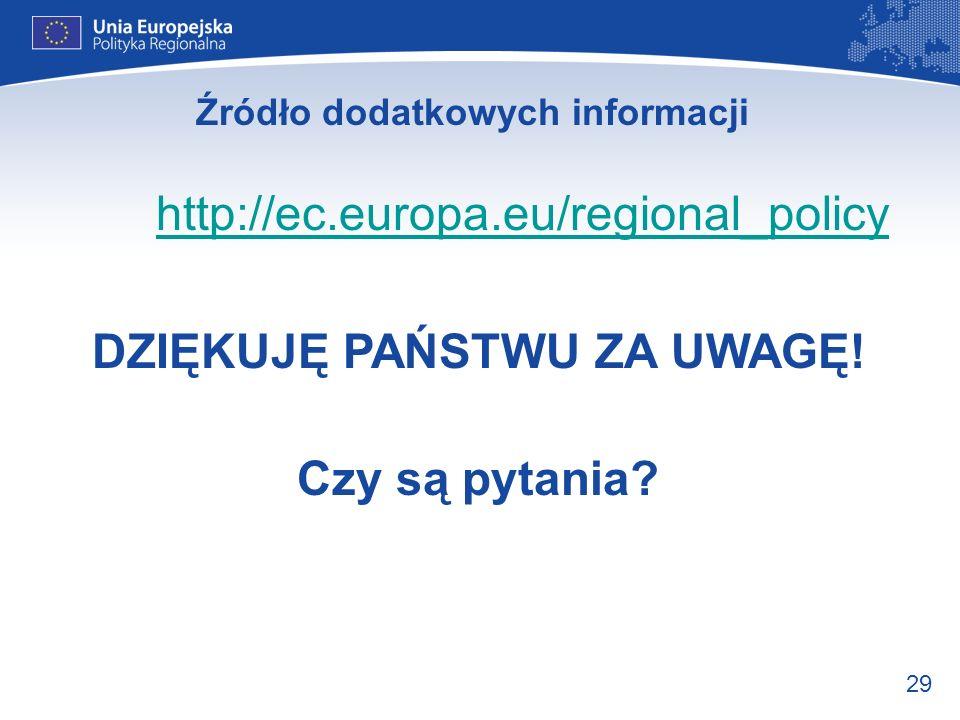Źródło dodatkowych informacji DZIĘKUJĘ PAŃSTWU ZA UWAGĘ!