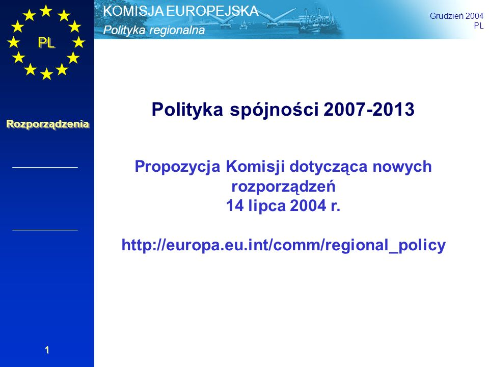 Propozycja Komisji dotycząca nowych rozporządzeń