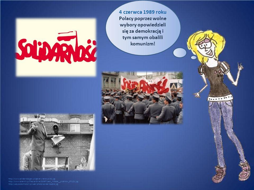 4 czerwca 1989 roku Polacy poprzez wolne wybory opowiedzieli się za demokracją i tym samym obalili komunizm!