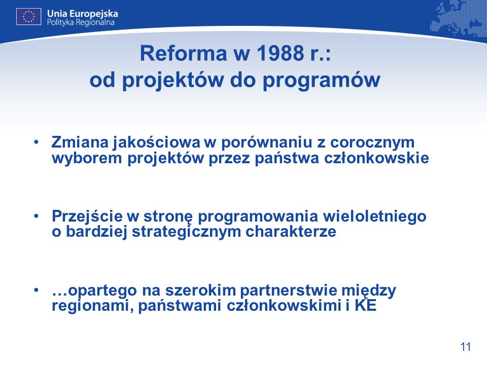 Reforma w 1988 r.: od projektów do programów