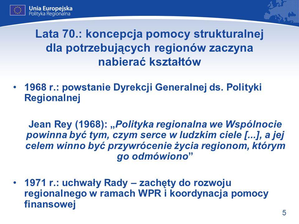 Lata 70.: koncepcja pomocy strukturalnej dla potrzebujących regionów zaczyna nabierać kształtów