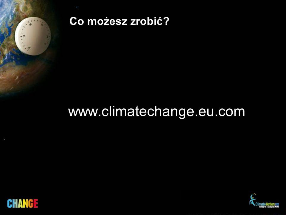 Co możesz zrobić www.climatechange.eu.com