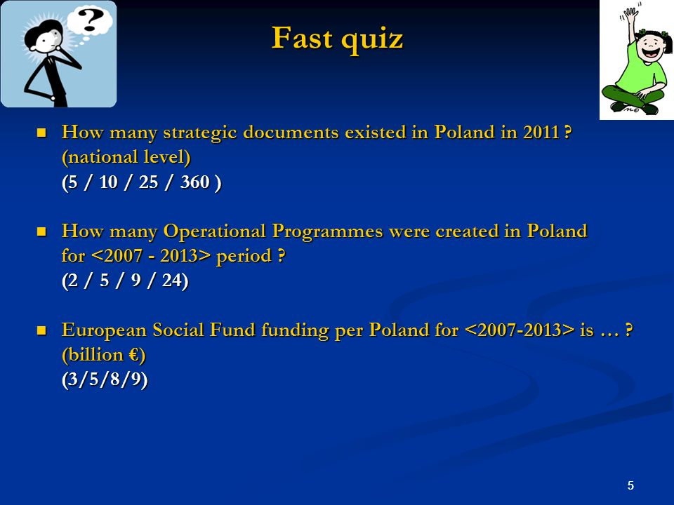 Fast quiz How many strategic documents existed in Poland in 2011
