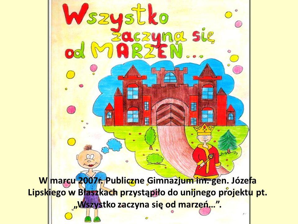 W marcu 2007r. Publiczne Gimnazjum im. gen
