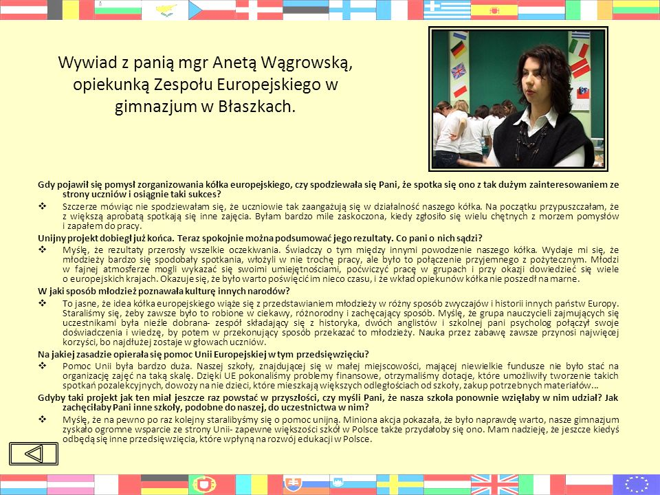 Wywiad z panią mgr Anetą Wągrowską, opiekunką Zespołu Europejskiego w gimnazjum w Błaszkach.