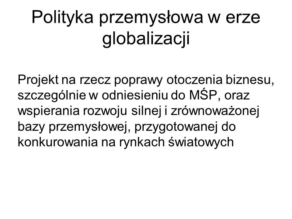Polityka przemysłowa w erze globalizacji