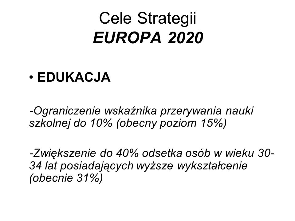 Cele Strategii EUROPA 2020 EDUKACJA