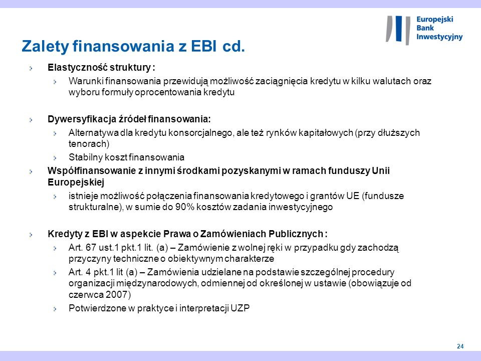 Zalety finansowania z EBI cd.