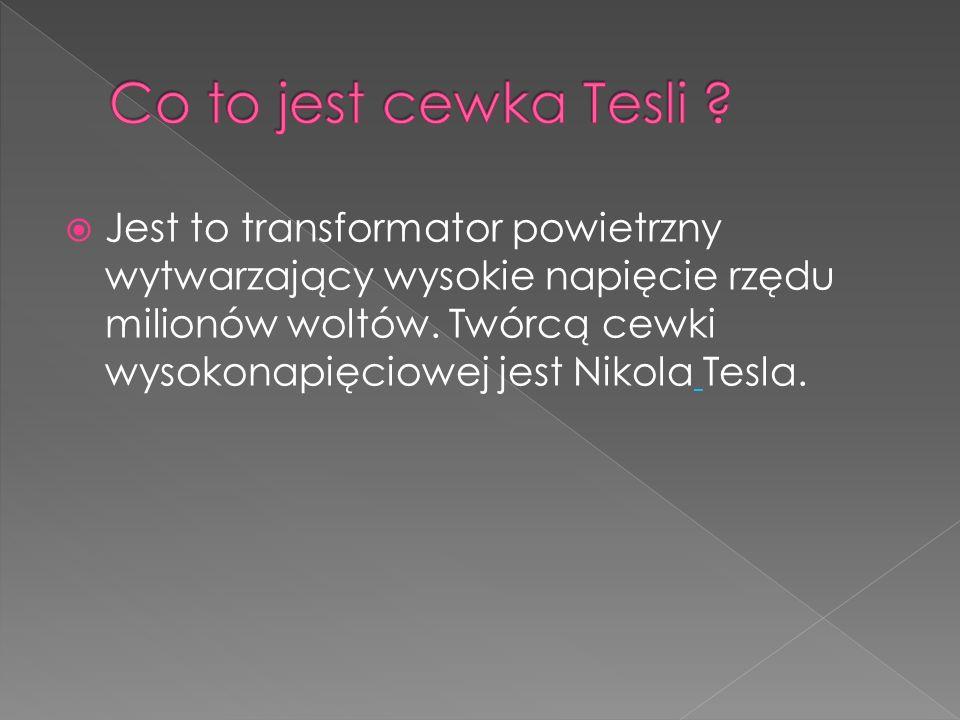 Co to jest cewka Tesli
