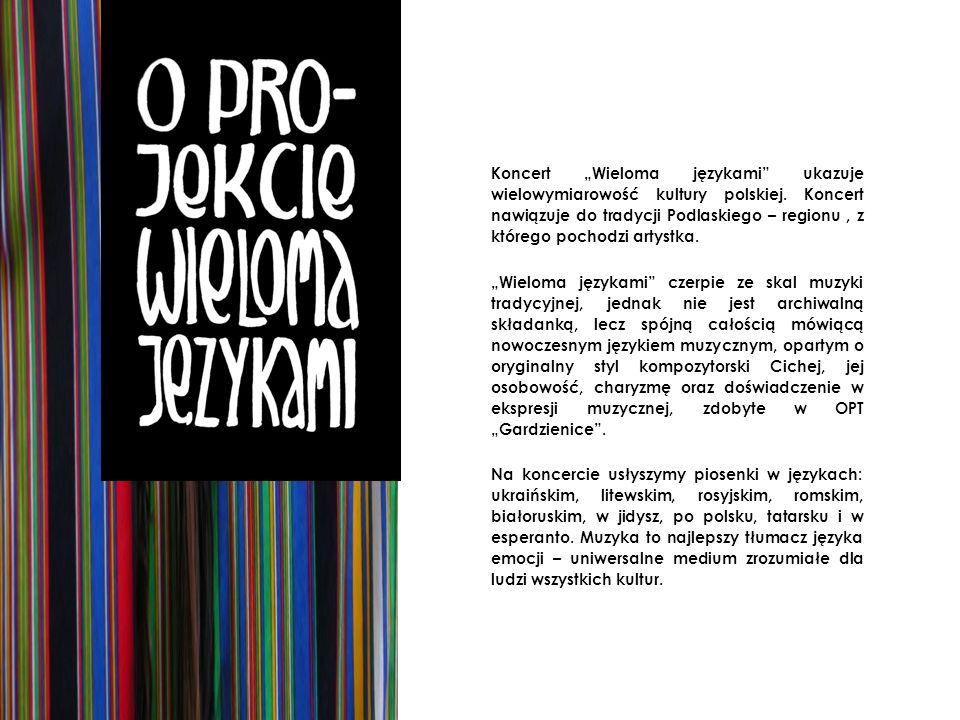 """Koncert """"Wieloma językami ukazuje wielowymiarowość kultury polskiej"""