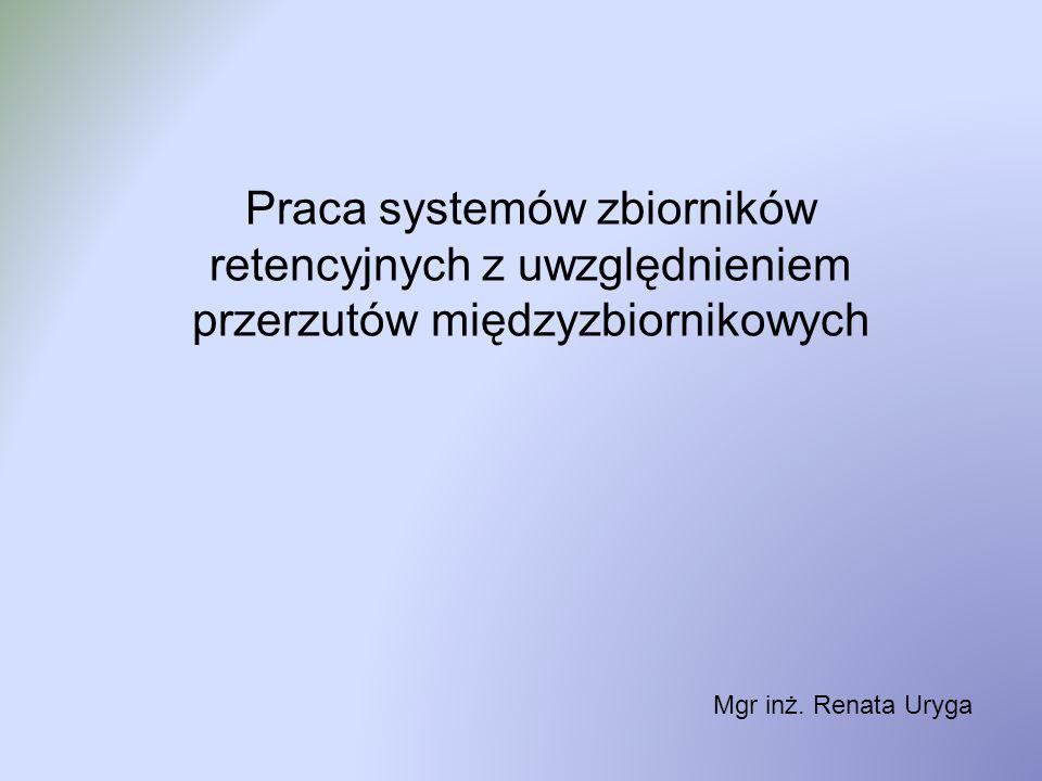 Praca systemów zbiorników retencyjnych z uwzględnieniem przerzutów międzyzbiornikowych