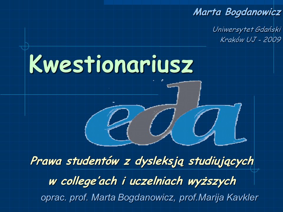 Marta Bogdanowicz Uniwersytet Gdański Kraków UJ - 2009