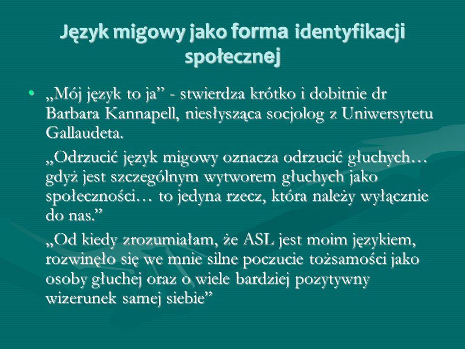 Język migowy jako forma identyfikacji społecznej