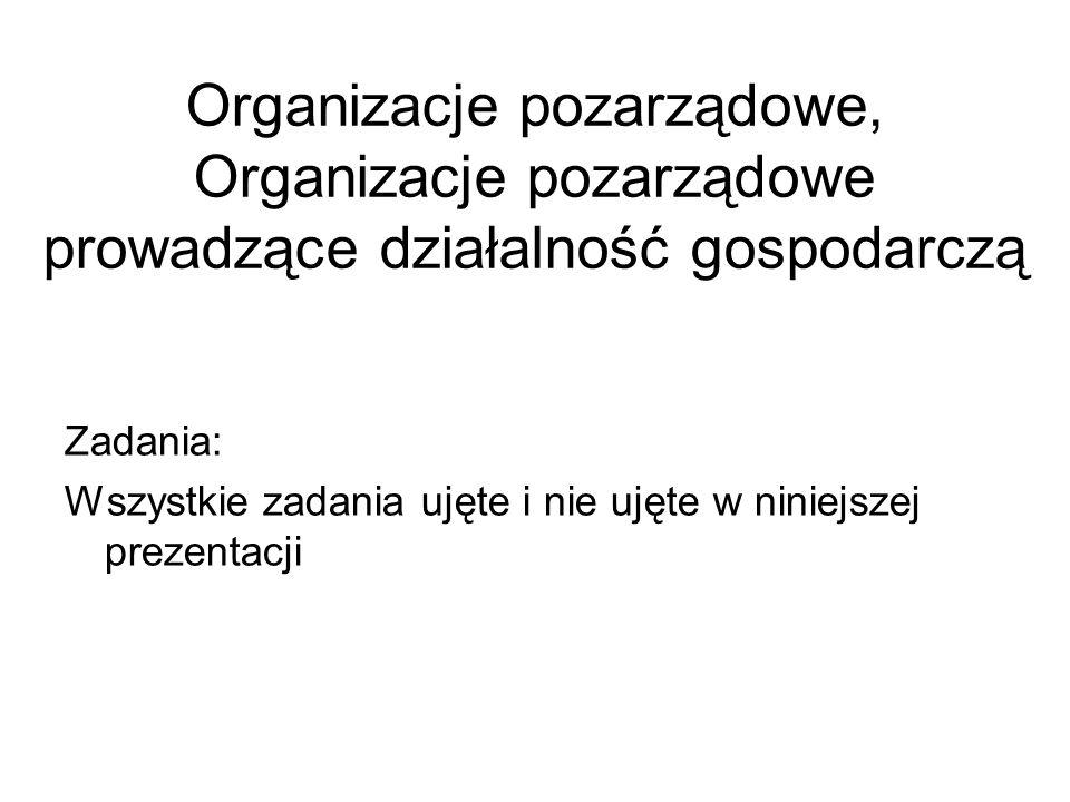 Organizacje pozarządowe, Organizacje pozarządowe prowadzące działalność gospodarczą