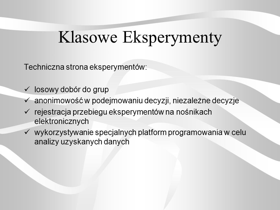 Klasowe Eksperymenty Techniczna strona eksperymentów: