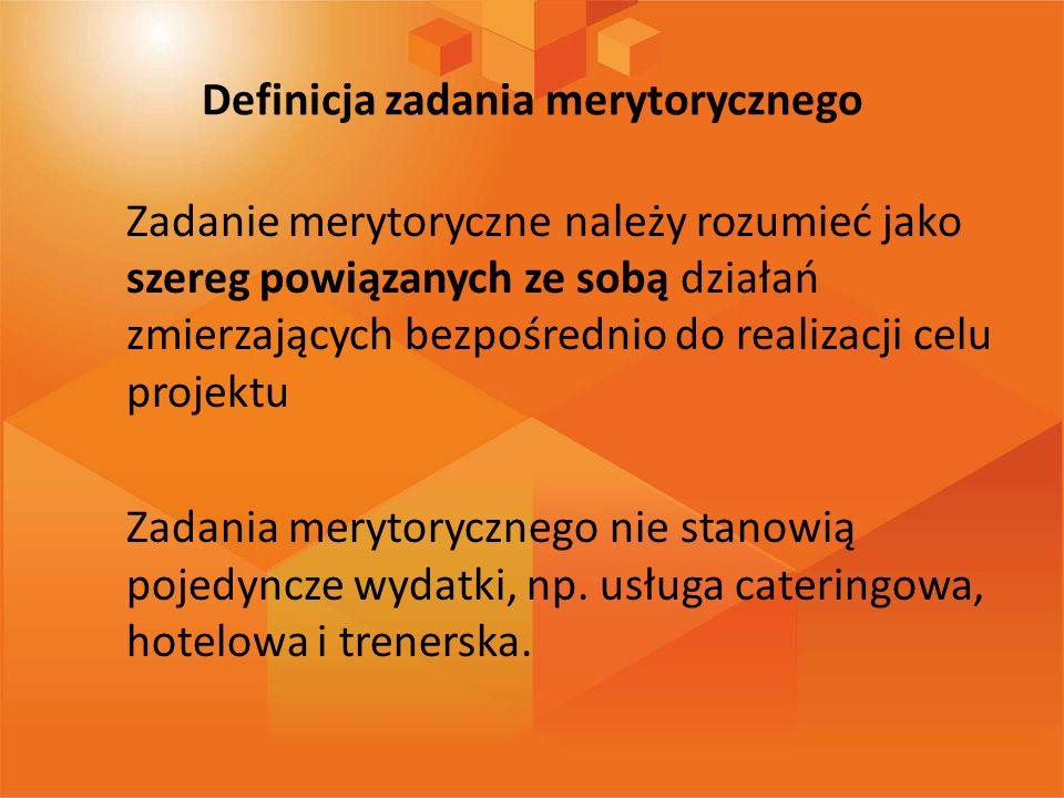 Definicja zadania merytorycznego