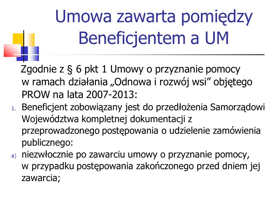 Umowa zawarta pomiędzy Beneficjentem a UM