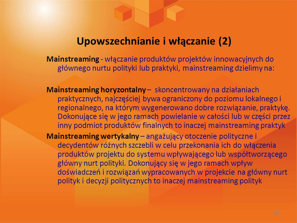 Upowszechnianie i włączanie (2)