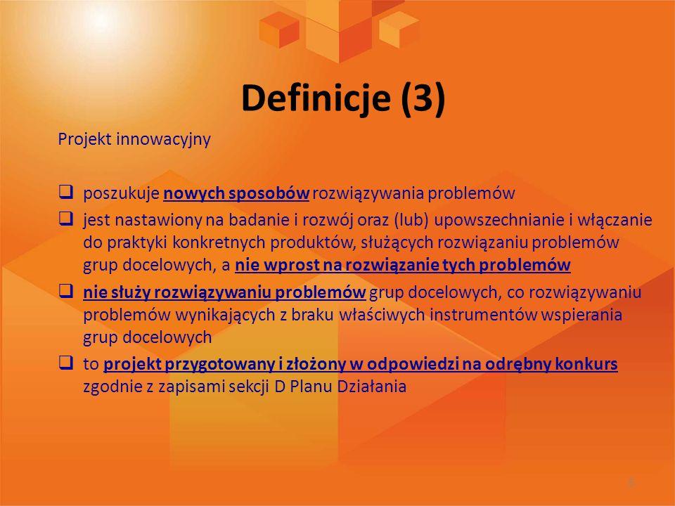 Definicje (3) Projekt innowacyjny
