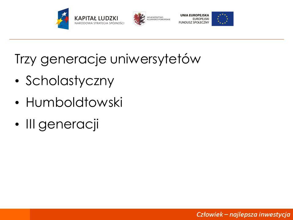 Trzy generacje uniwersytetów Scholastyczny Humboldtowski III generacji