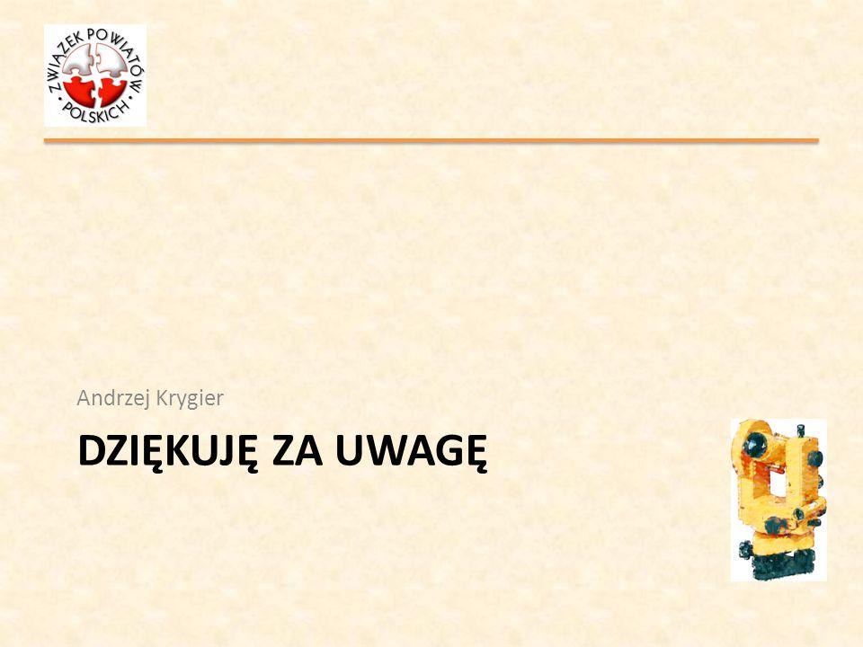 Andrzej Krygier Dziękuję za uwagę