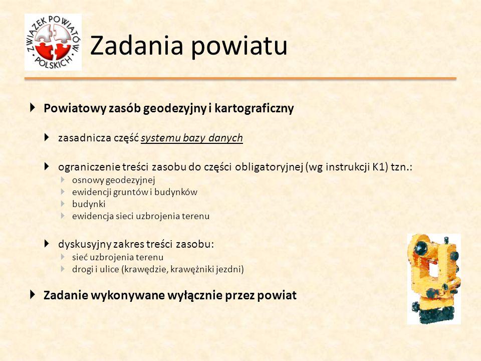 Zadania powiatu Powiatowy zasób geodezyjny i kartograficzny