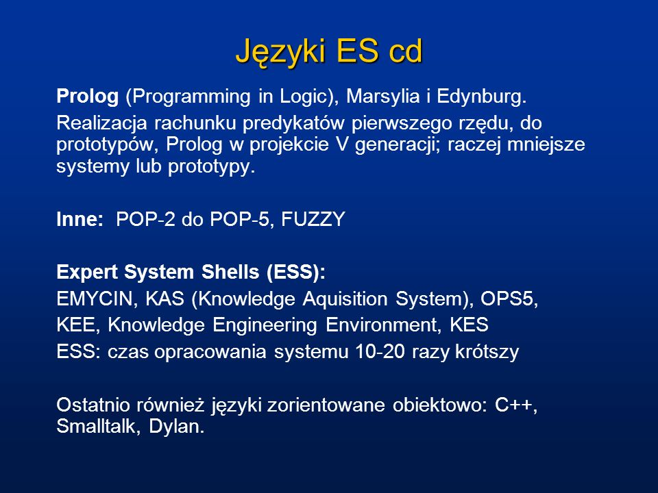 Języki ES cd Prolog (Programming in Logic), Marsylia i Edynburg.