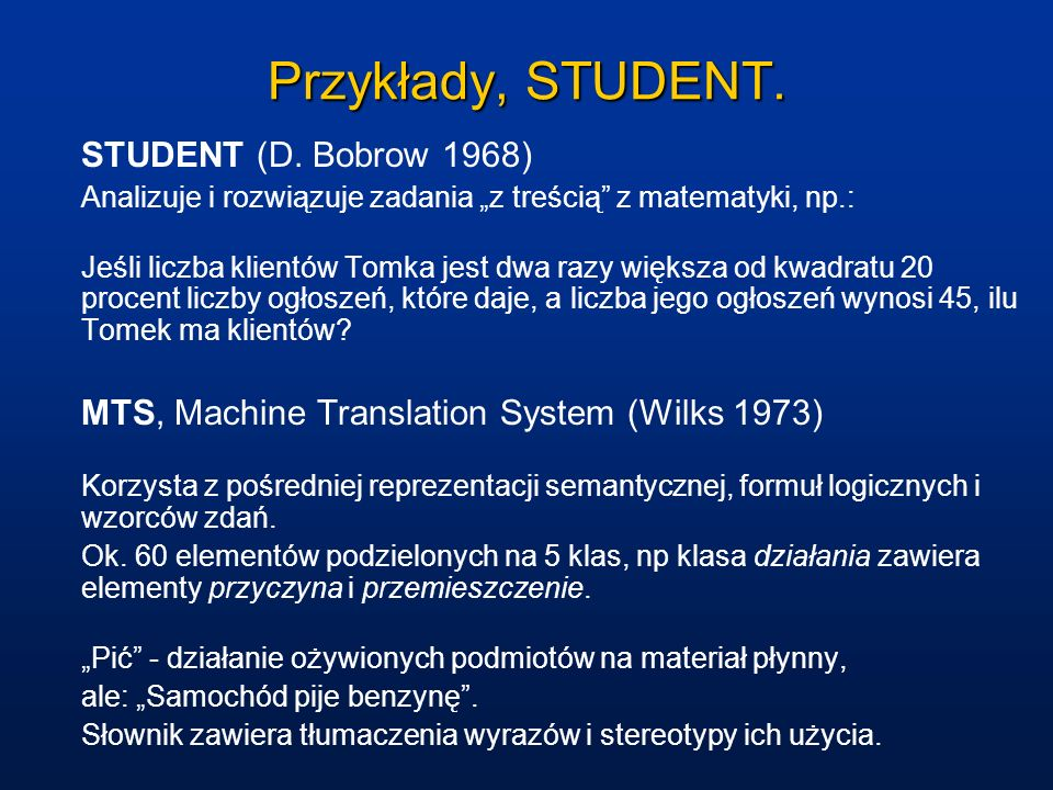 Przykłady, STUDENT. STUDENT (D. Bobrow 1968)